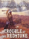 Trouble at the Redstone (MP3)